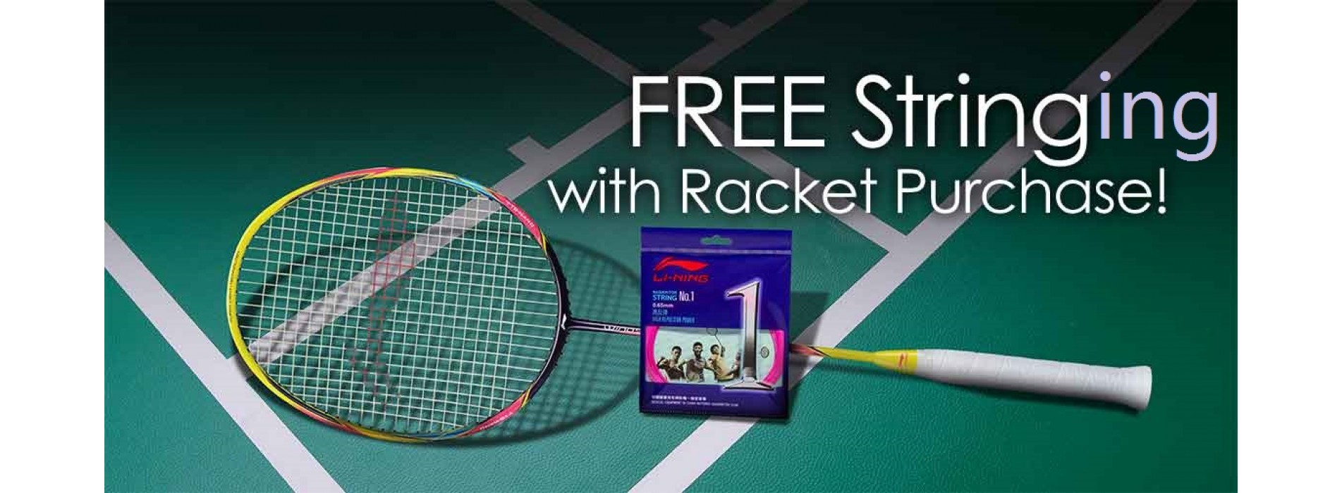 Free Stringing Service with all Lining Rackets!
